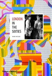 London in the Sixties - Metzger, Rainer