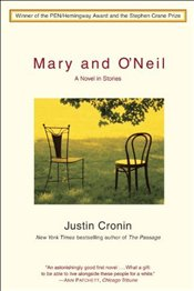 Mary and ONeil: - Cronin, Justin