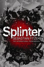 Splinter - Fitzek, Sebastian