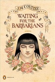Waiting for the Barbarians  - Coetzee, J. M.