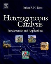 Heterogeneous Catalysis: Fundamentals and Applications - Ross, Julian R.H.