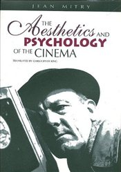 Aesthetics and Psychology of the Cinema  - MITRY, JEAN