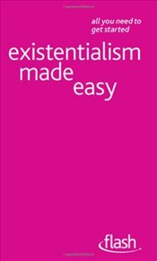 Existentialism Made Easy  - Thompson, Mel