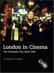 London in Cinema - Brunsdon, Charlotte