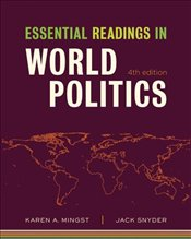 Essential Readings in World Politics 4e - Snyder, Jack
