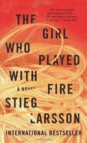 Girl Who Played with Fire - Larsson, Stieg
