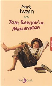Tom Sawyerin Macerları - Twain, Mark