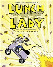 Lunch Lady and the Bake Sale Bandit - Krosoczka, Jarrett J.