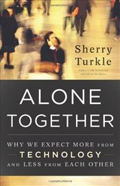 Alone Together - Turkle, Sherry