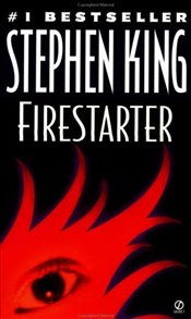 FIRE STARTER - King, Stephen