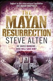 Mayan Resurrection - Alten, Steve