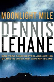 Moonlight Mile  - Lehane, Dennis
