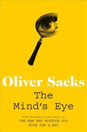 Minds Eye - Sacks, Oliver