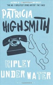 Ripley Under Water - Highsmith, Patricia