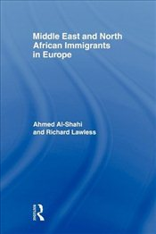 Middle East and North African Immigrants in Europe -