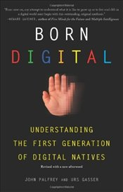 Born Digital - Palfrey, John