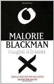 Noughts And Crosses  - Blackman, Malorie