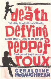 Death Defying Pepper Roux - McCaughrean, Geraldine