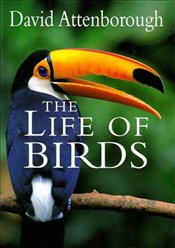 Life of Birds - Attenborough, David