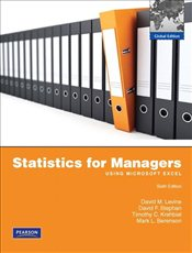 Statistics for Managers 6e : Using Microsoft Excel w/MathXL GlobalEdition - Levine, David M.