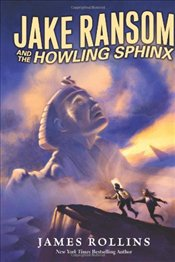 Jake Ransom and the Howling Sphinx - Rollins, James