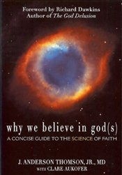 Why We Believe in God(s) : A Concise Guide to the Science of Faith - Thomson, Anderson