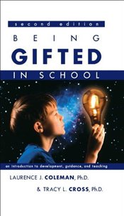 Being Gifted in School: An Introduction to Development, Guidance, And Teaching - Coleman, Laurence