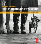 Photographers Vision - Freeman, Michael