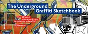 Underground Graffiti Sketchbook -
