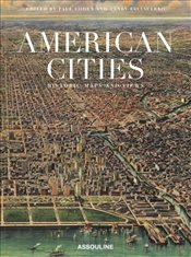 American Cities : Historic Maps And Views - Cohen, Paul