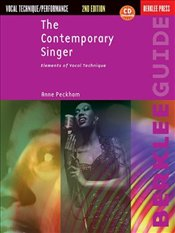 Contemporary Singer : Elements of Vocal Technique - Peckham, Anne