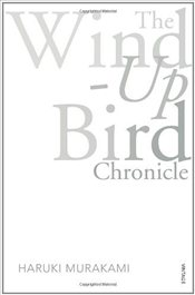 Wind-Up Bird Chronicle - Murakami, Haruki