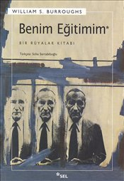 Benim Eğitimim - Burroughs, William S.