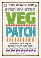 Step-by-Step Veg Patch - Halsall, Lucy