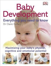 Baby Development Everything You Need to Know - Halsey, Claire