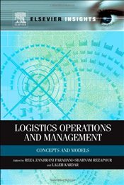 Logistics Operations and Management: Concepts and Models: Concepts, Models and Techniques (Elsevier  -