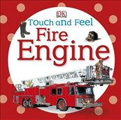 Touch and Feel : Fire Engine  -