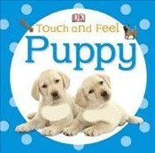 Touch and Feel : Puppy -