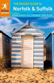 Norfolk & Suffolk : Rough Guide - Dunford, Martin