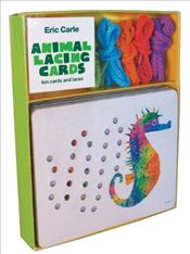 Eric Carle Animal Lacing Cards : Ten Cards and Laces  - Carle, Eric