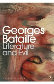 Literature and Evil - Bataille, Georges
