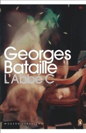 LAbbe C - Bataille, Georges