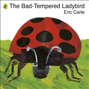 Bad-Tempered Ladybird - Carle, Eric