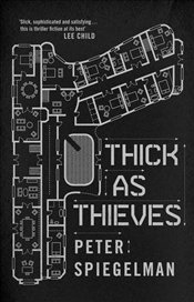 Thick as Thieves - Spiegelman, Peter
