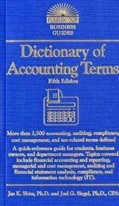 Dictionary of Accounting Terms 5e - Siegel, Joel G.