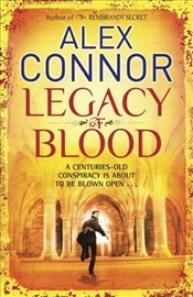 Legacy of Blood - Connor, Alex