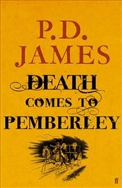 Death Comes to Pemberley - James, P. D.