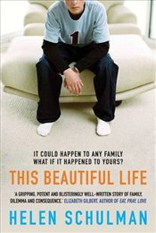 This Beautiful Life - Schulman, Helen