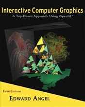 Interactive Computer Graphics 5E : A Top-Down Approach Using OpenGL - ANGEL, EDWARD