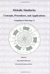 Melodic Similarity : Concepts, Procedures and Applications (Computing in Musicology) - Hewlett, Walter B